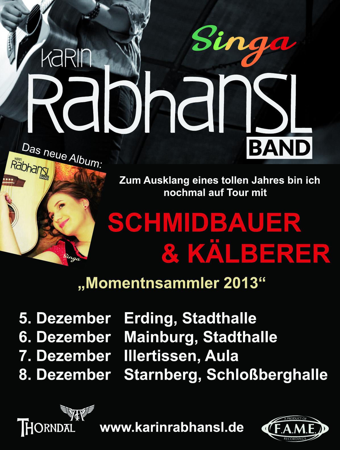 Karin Rabhansl auf Tour mit Schmidbauer-Kälberer_Winter 2013